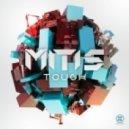 MitiS - Touch (Original Mix)