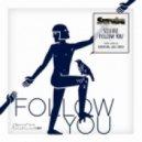 Squire (Spain) - Follow You (Lula Circus Remix)