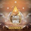 Dawork - Power of the Mind (Original Mix)