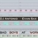 Dj Antonio - Bad Boys At Work (Dj Fame Mashup)