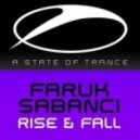 Faruk Sabanci - Rise & Fall (Original Mix)