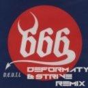 666 - The Devil (Deformaty & Strive Remix)