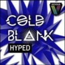 Cold Blank - Hyped (Original Mix)