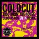 Coldcut - Doctorin' The House (Sebb Aston Remix)