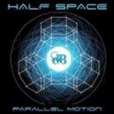 Half Space - Symmetric (Original mix)