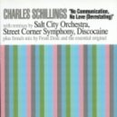 Charles Schillings - No Communication, No Love (Salt City Orchestra Remix)