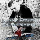 Danny Fervent Feat. Elaine Winter - Just 4 You (Kishin & Silkwood Remix Edit)