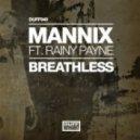 Mannix, Rainy Payne - Breathless (Mannix Crystal Disko Mix)