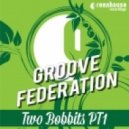 Groove Federation - Hold & Squeeze (Original)