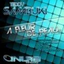 Teddy Sambuki - A Fleur De Peau (Traumer Razor mix)
