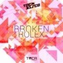 Tocadisco - Broken Rolex (Original Mix)