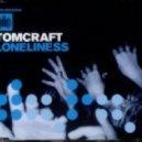 Tomcraft - Loneliness (Golden Beats Re-Edit)