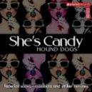 Hound Dogs - She's Candy (Striker Remix)