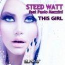 Steed Watt Feat. Paolo Mezzini - This Girl (Mico C Remix)