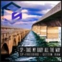 SP - Take My Baby All The Way (Original Mix)