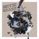 Shades Of Gray - Unlock The Door  (Original mix)