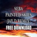 Seba - Painted Skies (Jay D Remix)