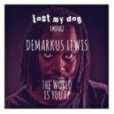 Demarkus Lewis - The World Is You (Original Mix)