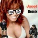 Janet Jackson  - Go Deep  (Peep This Remix)