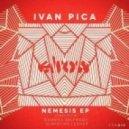 Ivan Pica - Nemesis (Danniel Selfmade Remix)