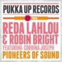 Reda Lahlou, Robin Bright, Corrina Joseph - Pioneers Of Sound (Falseface Remix)