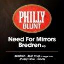 Need For Mirrors - Bredren (Original mix)