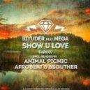Nega SiYuDer - Show U Love (Animal Picnic Remix)