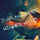 Ivan Baccardi - Higher Hand (Original Mix)