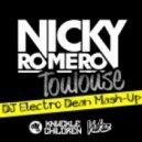 Nicky Romero - Toulouse  (DJ Electro Dean Mash-Up)