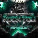 Excision & Downlink - Rock You (RoShamBo ReTweak)