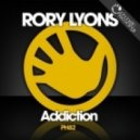 Rory Lyons - Addiction (Original Mix)