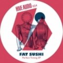 Fat Sushi - Let`s Groove On (Original Mix)