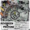 RoyGreen & Protone - Girl Talk (Original Mix)
