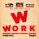 NRD1 vs. Gianluca Motta & Dr. Space feat. Sam Stray Wood - Work (NRD1 Radio Edit)
