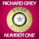 Richard Grey - Number One (Original Mix)