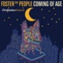 Foster The People - Coming Of Age (Firebeatz Remix)