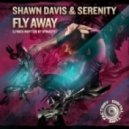 Shawn Davis & Serenity - Fly Away (Radio Mix)