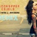 Jazzmopper J - Cojelo (Marc Rayen & John Deeper Remix)
