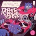 Audiobotz - Robotic Bass (Black & Blunt Remix)