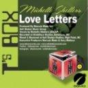 Michelle Shellers - Love Letters (Michelle Shellers & DJ Marcuis Main Mix)