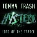 Tommy Trash - Lord Of The Trance (Original Mix)