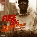Fuse Odg feat. Sean Paul - Dangerous Love (Wookie Dub Mix)