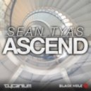 Sean Tyas - Ascend (Original Mix)