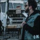 Ash Riser ft. Amber Noel - Baby Baby (Original mix)
