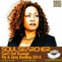 Soulsearcher - Can't Get Enough (FLY & GREY Bootleg 2014)