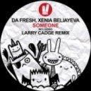 Da Fresh & Xenia Beliayeva - Someone (Instrumental Mix)