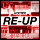 Notixx - Re-Up (Original mix)