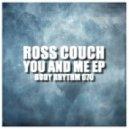 Ross Couch - Go Away (Original Mix)