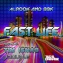 M.Rook ft. BBK - Fast Life (Original Mix)