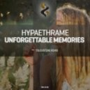 Hypaethrame - Unforgettable Memories (Touchstone Remix)